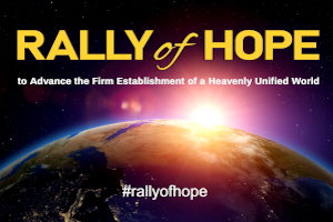 Rally of Hope for the Realization of a Heavenly Unified World
